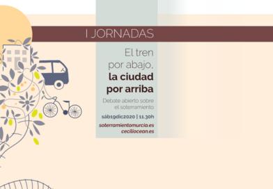 I Jornadas – El tren por abajo, la ciudad por arriba